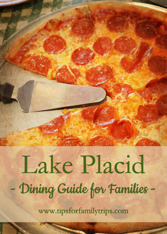 Dining Guide for families - Lake Placid, NY | tipsforfamilytrips.com