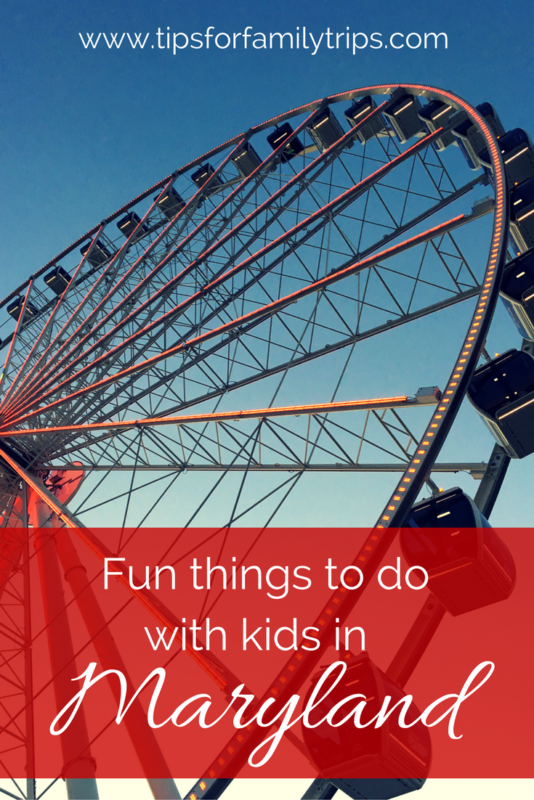 Fun things to do with kids in Maryland | tipsforfamilytrips.com | Maryland activities | Maryland attractions | summer vacation