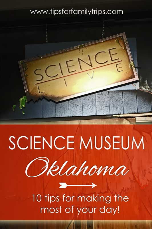 10 tips for visiting Science Museum Oklahoma in Oklahoma City. This is a fun museum for both older and younger kids! | tipsforfamilytrips.com