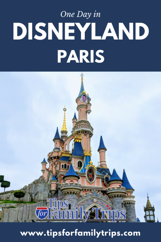 One Day At Disneyland Paris Tips For Family Trips